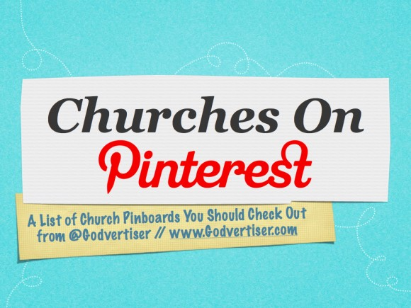 Pinterest Pinboards of Churches